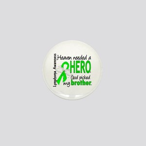 Lymphoma HeavenNeededHero1 Mini Button