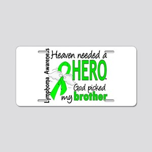 Lymphoma HeavenNeededHero1 Aluminum License Plate