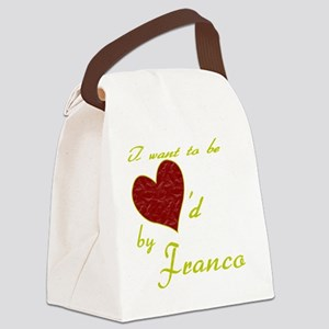 I Want to be Loved By Franco Canvas Lunch Bag