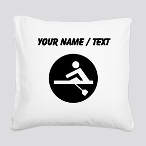 Custom Rowing Square Canvas Pillow