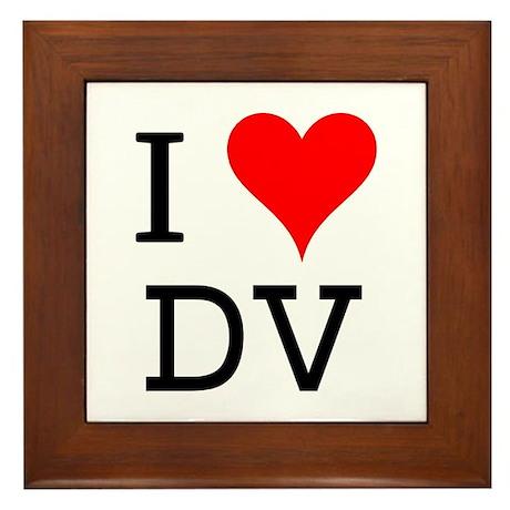 I Love DV Framed Tile
