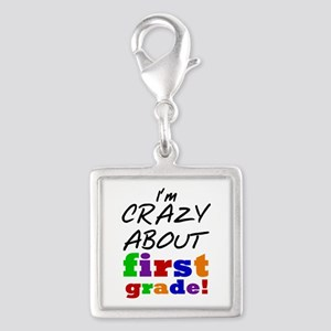 Crazy About First Grade Silver Square Charm