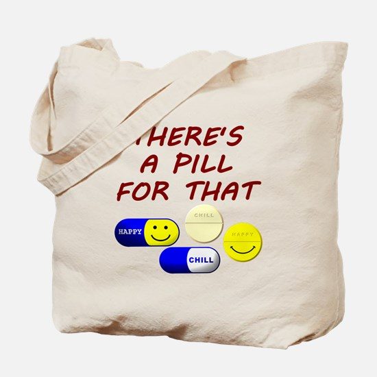 There's A Pill For That Tote Bag