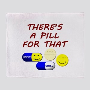 There's A Pill For That Throw Blanket