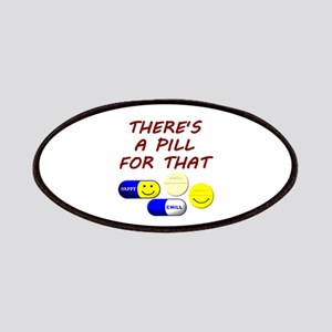 There's A Pill For That Patches