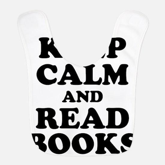Keep Calm Read Books Bib