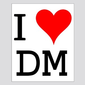 I Love DM Small Poster