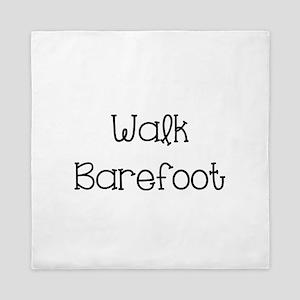 Walk Barefoot Queen Duvet