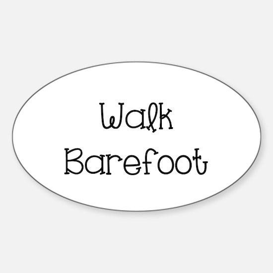 Walk Barefoot Sticker (Oval)