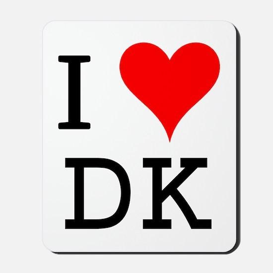 I Love DK Mousepad
