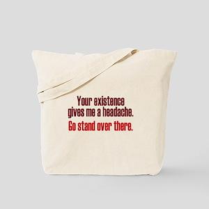 Headache Existence Tote Bag