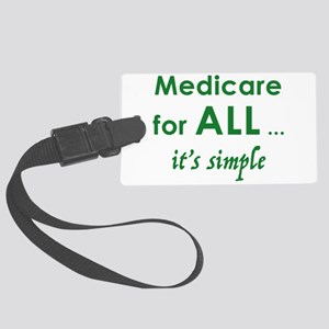 Medicare for all - dark Large Luggage Tag