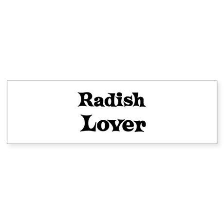Radish lover Bumper Sticker