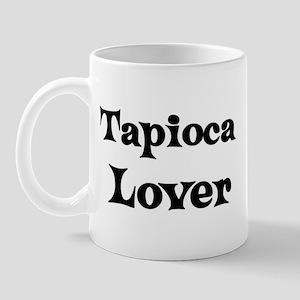 Tapioca lover Mug