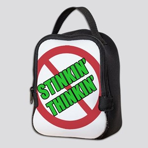 No Stinkin Thinkin Neoprene Lunch Bag