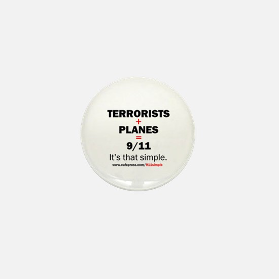 Terrorists+planes=9/11: Mini Button