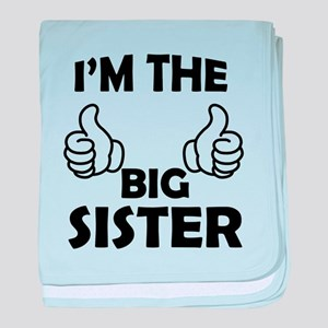I am the Big Sister baby blanket