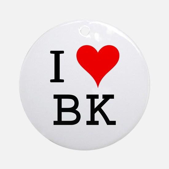 I Love BK Ornament (Round)