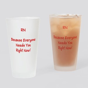 Funny RN Nurse Means Right Now Drinking Glass