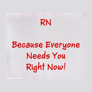 Funny RN Nurse Means Right Now Throw Blanket