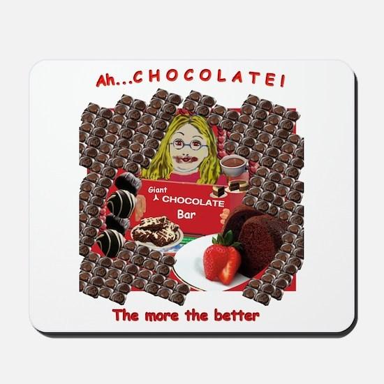 Ah...Chocolate! Mousepad