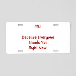 Funny RN Nurse Means Right Now Aluminum License Pl