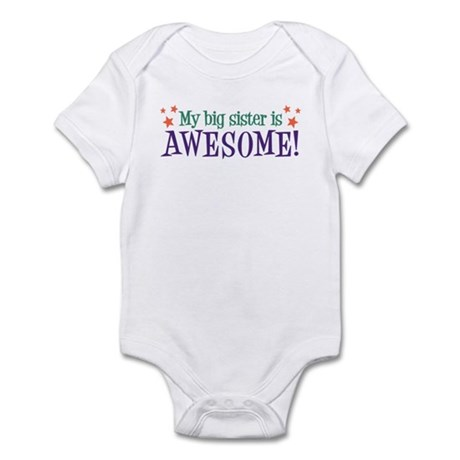 My Big Sister is Awesome Infant Bodysuit