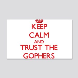 Keep calm and Trust the Gophers Wall Decal