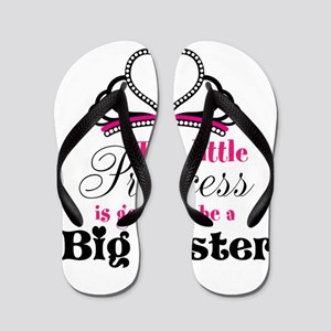 Big Sister to be Princess Flip Flops