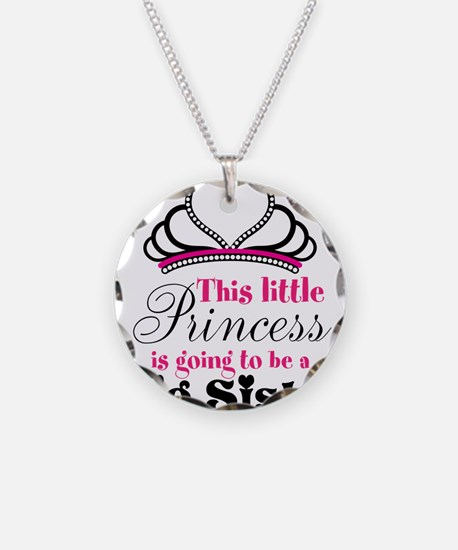 Big Sister to be Princess Necklace