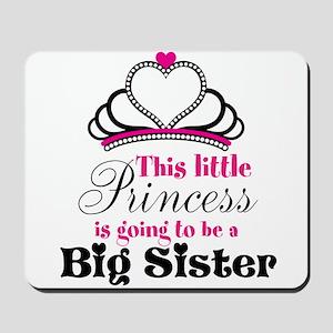 Big Sister to be Princess Mousepad