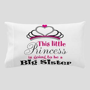 Big Sister to be Princess Pillow Case
