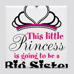 Big Sister to be Princess Tile Coaster