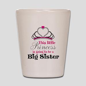 Big Sister to be Princess Shot Glass