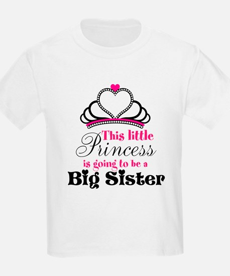 Big Sister to be Princess T-Shirt