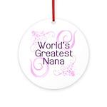 World's Greatest Nana Ornament (Round)
