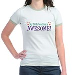 My Little Brother is Awesome Jr. Ringer T-Shirt