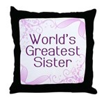 World's Greatest Sister Throw Pillow