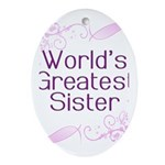 World's Greatest Sister Oval Ornament