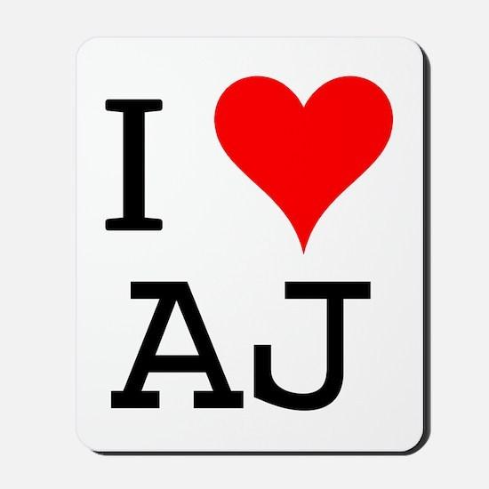 I Love AJ Mousepad