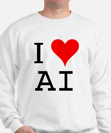 I Love AI Sweatshirt