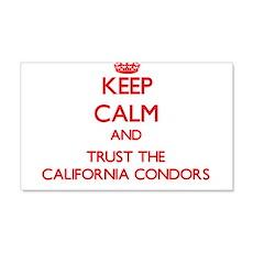 Keep calm and Trust the California Condors Wall De