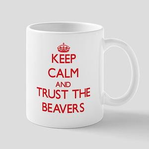 Keep calm and Trust the Beavers Mugs