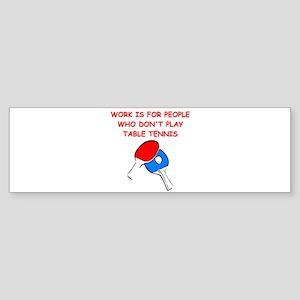 TABLETENNIS Bumper Sticker
