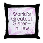 World's Greatest Sister-in-Law Throw Pillow