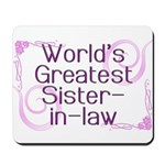 World's Greatest Sister-in-Law Mousepad