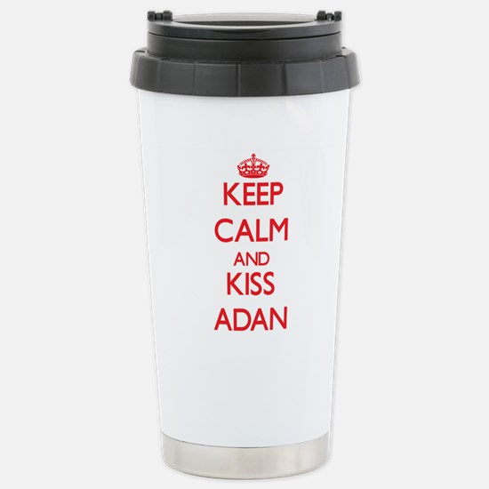 Keep Calm and Kiss Adan Travel Mug