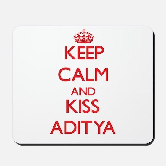 Keep Calm and Kiss Aditya Mousepad