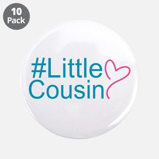 """Hashtag Little Cousin 3.5"""" Button (10 pack)"""
