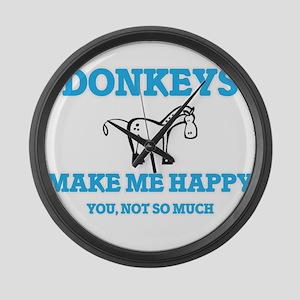 Donkeys Make Me Happy Large Wall Clock
